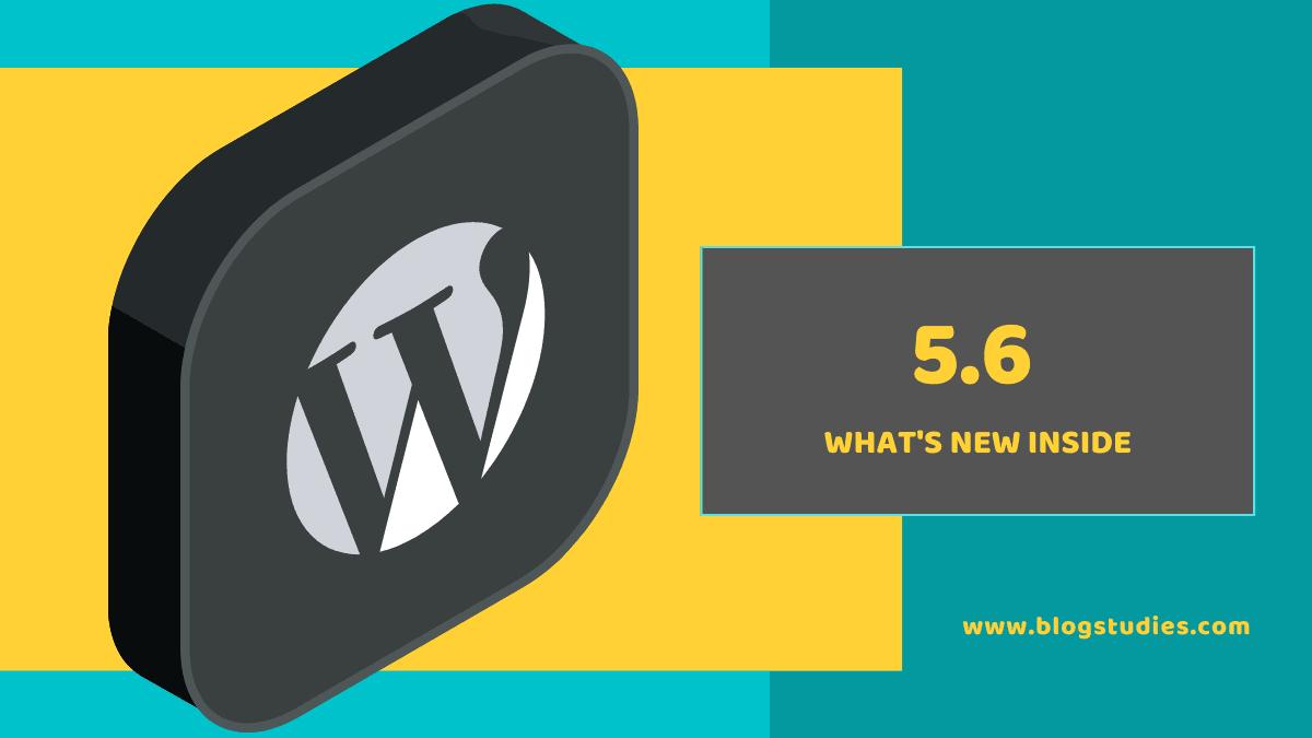 WordPress 5.6 features